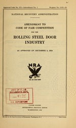 Amendment to code of fair competition for the rolling steel door industry as approved on December 4, 1934