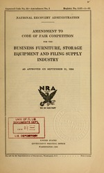 Amendment to code of fair competition for the business furniture, storage equipment and filing supply industry as approved on September 21, 1934