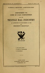 Amendment to code of fair competition for the textile bag industry as approved on December 23, 1933 by President Roosevelt