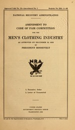 Amendment to code of fair competition for the men's clothing industry as approved on December 15, 1933 by President Roosevelt