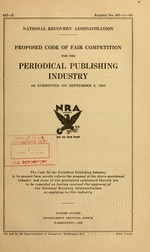 Proposed code of fair competition for the periodical publishing industry as submitted on September 6, 1933