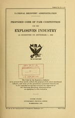 Proposed code of fair competition for the explosives industry as submitted on September 1, 1933