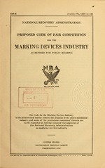 Proposed code of fair competition for the marking devices industry as revised for public hearing