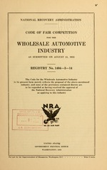 Code of fair competition for the wholesale automotive industry as submitted on August 11, 1933