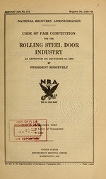 Code of fair competition for the rolling steel door industry as approved on December 21, 1933 by President Roosevelt