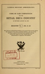 Code of fair competition for the retail drug industry as revised August 26, 1933