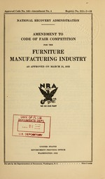 Amendment to code of fair competition for the furniture manufacturing industry as approved on March 21, 1935