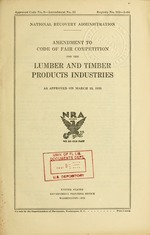 Amendment to code of fair competition for the lumber and timber products industry as approved on March 15, 1935