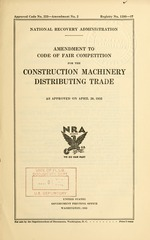 Amendment to code of fair competition for the construction machinery distributing trade as approved on April 20, 1935