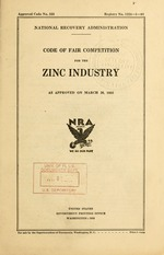 Code of fair competition for the zinc industry as approved on March 26, 1935