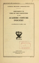 Amendment to Code of fair competition for the academic costume industry as approved on April 1, 1935