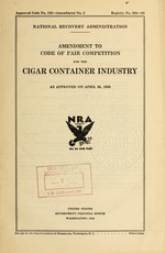 Amendment to code of fair competition for the cigar container industry as approved on April 30, 1935