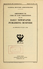 Amendment to code of fair competition for the daily newspaper publishing business as approved on May 6, 1935