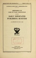 Amendment to code of fair competition for the daily newspaper publishing business as approved on May 2, 1935