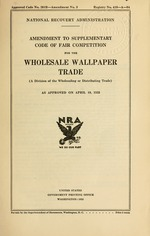Amendment to supplementary code of fair competition for the wholesale wallpaper trade, (a division of the wholesaling or distributing trade), as approved on April 19, 1935