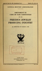 Amendment to code of fair competition for the precious jewelry producing industry as approved on March 7, 1935