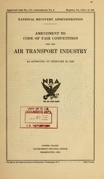 Amendment to code of fair competition for the air transport industry as approved on February 26, 1935