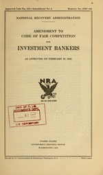 Amendment to code of fair competition for investment bankers as approved on February 27, 1935