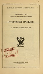 Amendment to code of fair competition for investment bankers as approved on February 18, 1935