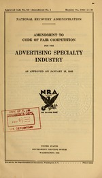 Amendment to Code of fair competition for the advertising specialty industry as approved on January 15, 1935