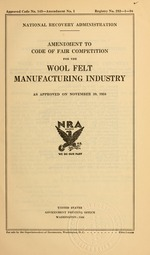 Amendment to code of fair competition for the wool felt manufacturing industry as approved on November 30, 1934