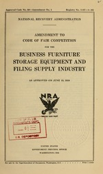 Amendment to code of fair competition for the business furniture storage equipment and filing supply industry