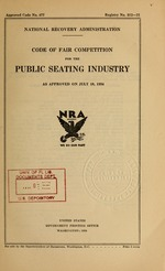 Code of fair competition for the public seating industry as approved on July 10, 1934