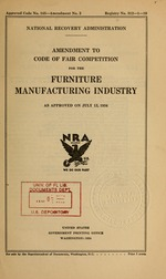Amendment to code of fair competition for the furniture manufacturing industry as approved on July 12, 1934