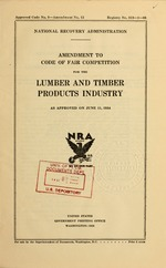 Amendment to code of fair competition for the lumber and timber products industry, as approved on June 11, 1934