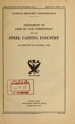 Amendment to code of fair competition for the steel casting industry as approved on October 2, 1934