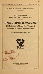 Supplementary code of fair competition for the copper, brass, bronze, and related alloys trade (a division of the wholesaling or distributing trade) as approved on August 13, 1934