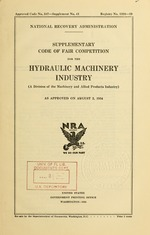 Supplementary code of fair competition for the hydraulic machinery industry (a division of the machinery and allied products industry) as approved on August 2, 1934