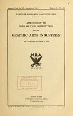 Amendment to code of fair competition for the graphic arts industries as approved on May 3, 1934