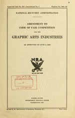 Amendment to code of fair competition for the graphic arts industries as approved on June 9, 1934