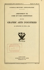 Amendment to code of fair competition for the graphic arts industries, as approved on June 8, 1934