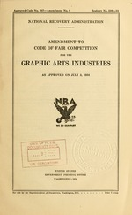 Amendment to code of fair competition for the graphic arts industries, as approved on July 3, 1934