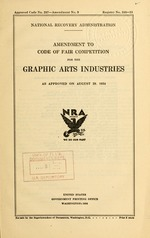 Amendment to code of fair competition for the graphic arts industries as approved on August 29, 1934