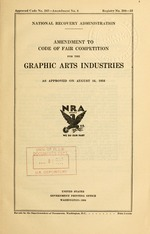 Amendment to code of fair competition for the graphic arts industries as approved on August 16, 1934