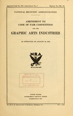 Amendment to code of fair competition for the graphic arts industries as approved on August 10, 1934