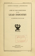 Code of fair competition for the lead industry as approved on May 24, 1934