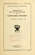 Amendment to code of fair competition for the cloth reel industry as approved on December 3, 1934