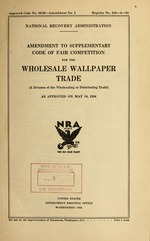 Amendment to supplementary code of fair competition for the wholesale wallpaper trade, (a division of the wholesaling or distributing trade), as approved on May 10, 1934
