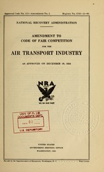 Amendment to code of fair competition for the air transport industry as approved on December 10, 1934