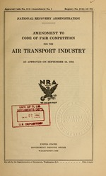 Amendment to code of fair competition for the air transport industry as approved on September 12, 1934
