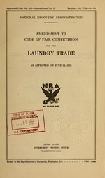 Amendment to code of fair competition for the laundry trade as approved on June 13, 1934