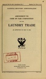 Amendment to code of fair competition for the laundry trade as approved on May 17, 1934