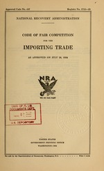 Code of fair competition for the importing trade as approved on July 20, 1934
