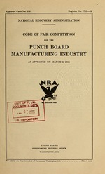 Code of fair competition for the punch board manufacturing industry as approved on March 2, 1934