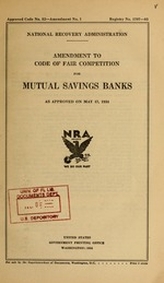 Amendment to code of fair competition for mutual savings banks as approved on May 17, 1934