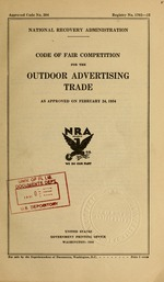 Code of fair competition for the outdoor advertising trade as approved on February 24, 1934